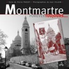 Montmartre Forever Toujours - Editions Artena